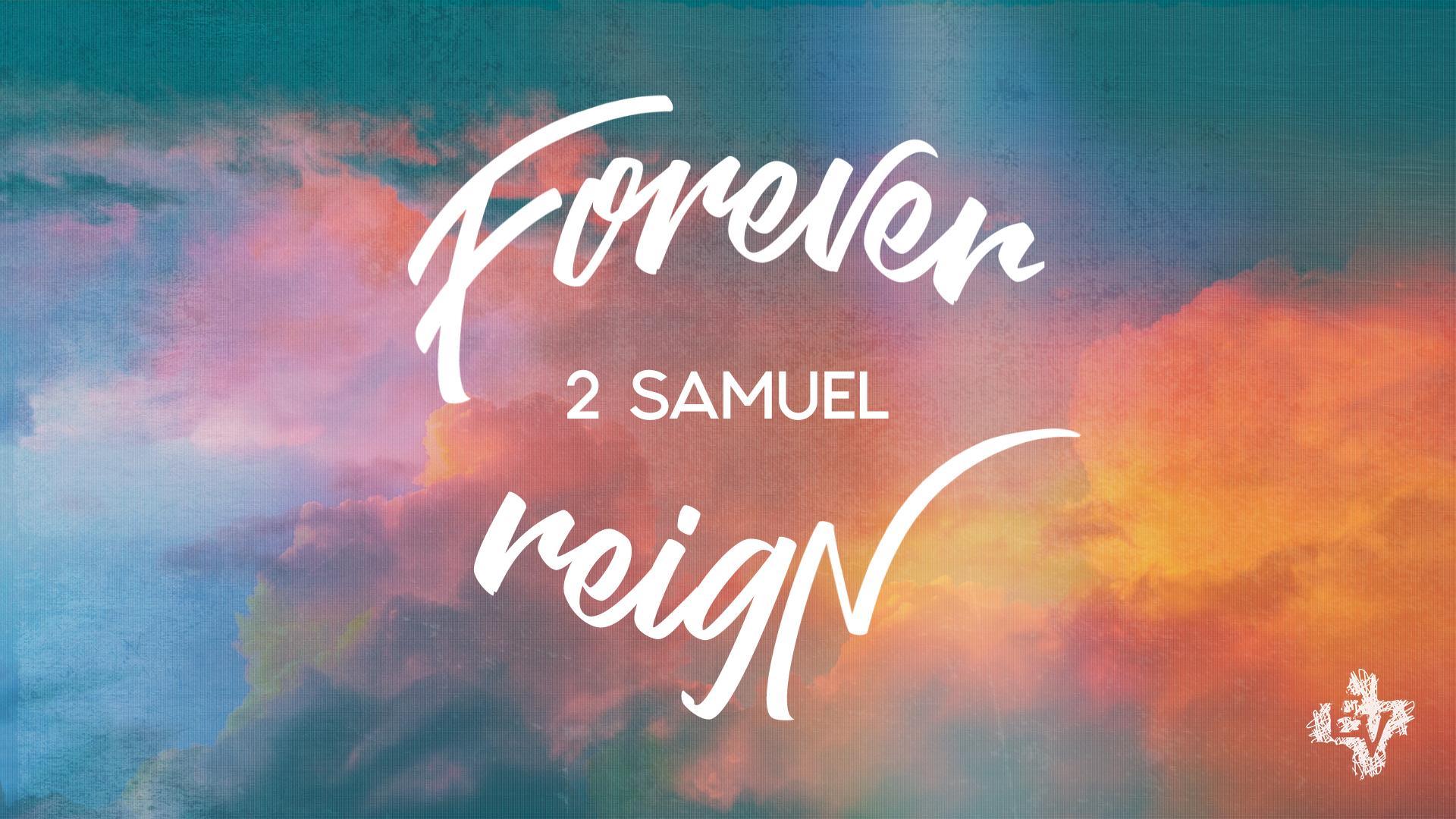 2 Samuel: Forever Reign
