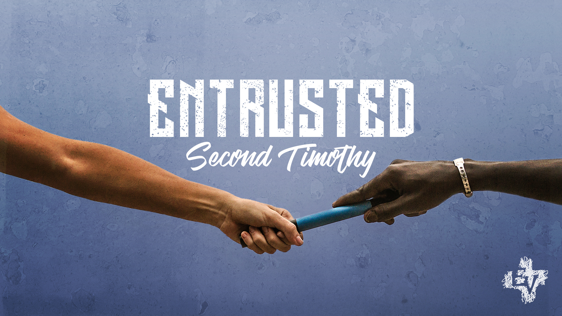 2 Timothy: Entrusted