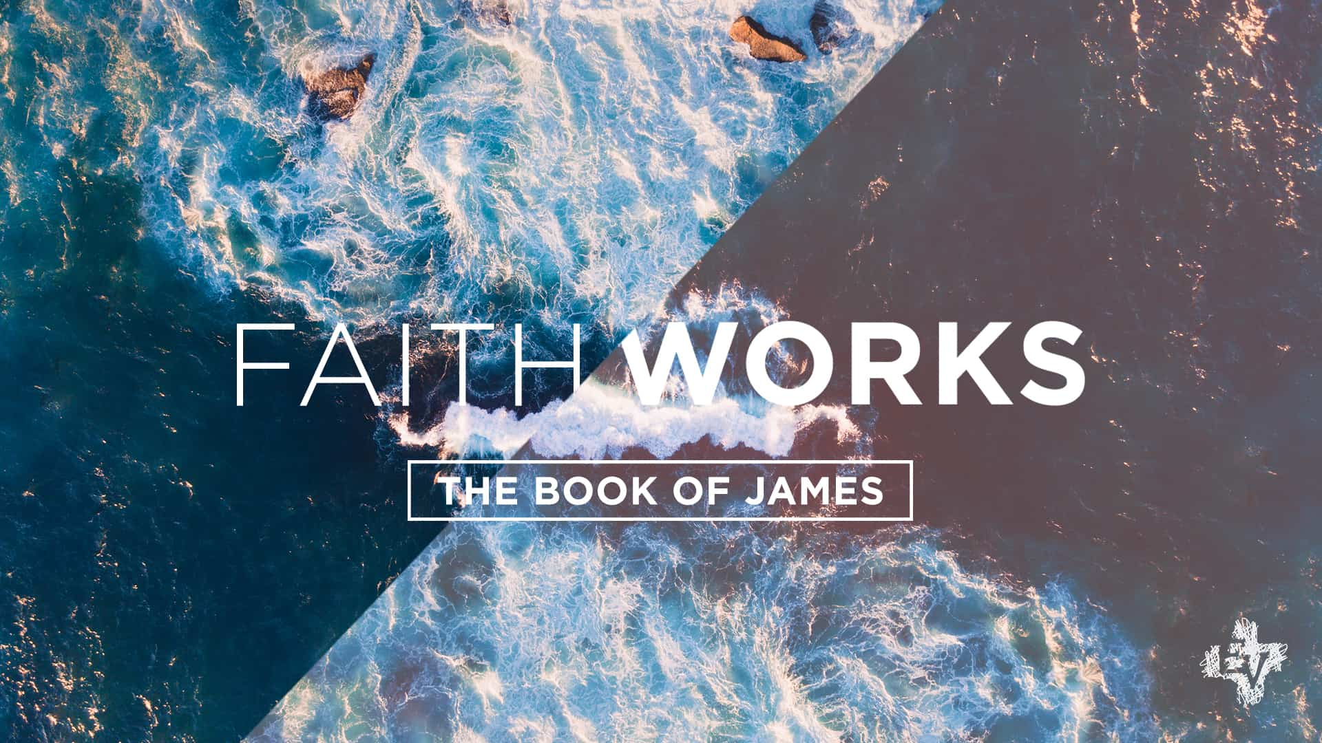 James: Faith Works