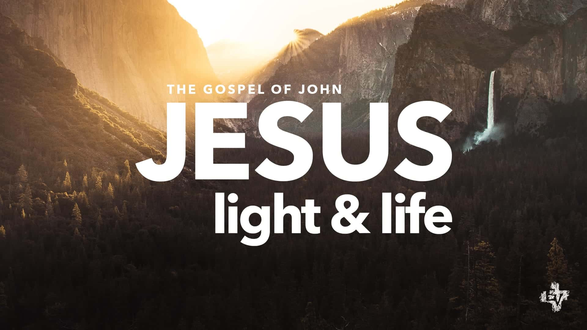 The Gospel of John: Light and Life